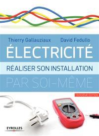 Electricité : réaliser son installation par soi-même