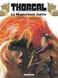 Thorgal. Volume 1, La magicienne trahie