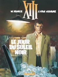 XIII. Volume 1, Le jour du soleil noir