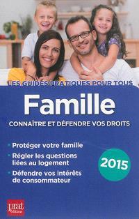 Famille : connaître et défendre vos droits