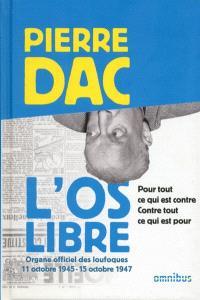 L'Os libre : 11 octobre 1945-15 octobre 1947