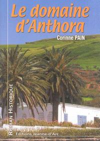 Le domaine d'Anthora