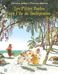 Les p'tites poules. Volume 14, Les p'tites poules sur l'île de Toutégratos