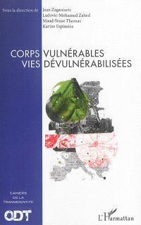 Corps vulnérables, vies dévulnérabilisées