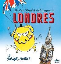Mister Poulet débarque à Londres