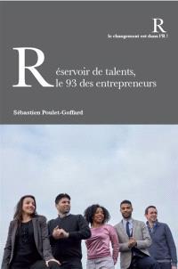 Réservoir de talents, le 93 des entrepreneurs