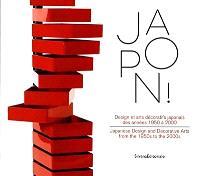Japon ! : design et arts décoratifs des années 1950 à 2000 = Japanese design and decorative arts from the 1950s to the 2000s