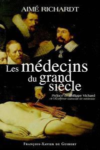 Les médecins du Grand Siècle
