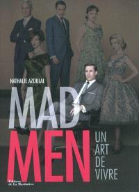 Mad Men : un art de vivre