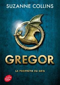 Gregor. Volume 1, La prophétie du Gris