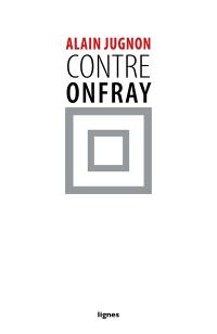 Contre Onfray