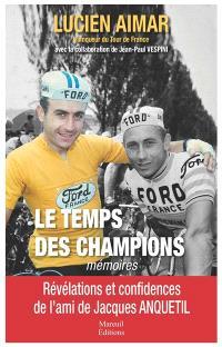 Le temps des champions : mémoires