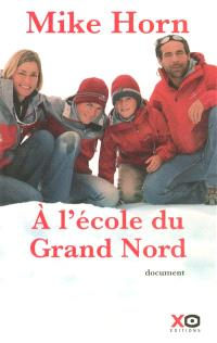 A l'école du Grand Nord : document