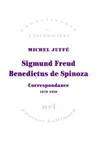 Sigmund Freud, Benedictus de Spinoza : correspondance 1676-1938