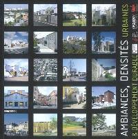 Ambiances, densités urbaines & développement durable