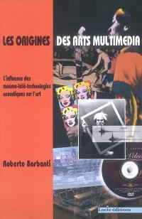 Les origines des arts multimédia : l'influence des mnémo-télé-technologies acoustiques sur l'art