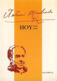 Antonio Machado hoy : 1939-1989