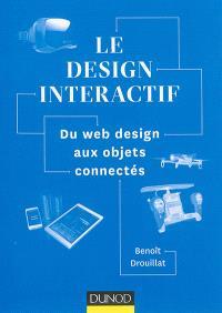 Le design interactif : du web design aux objets connectés