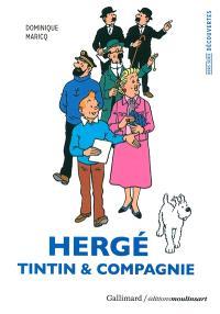 Hergé : Tintin & compagnie