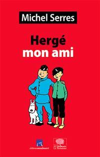 Hergé mon ami : études et portraits