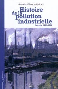 Histoire de la pollution industrielle : France, 1789-1914