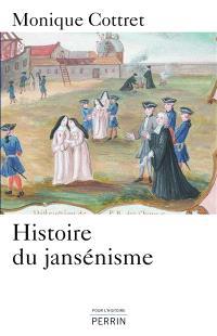 Histoire du jansénisme : XVIIe-XIXe siècle