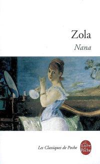 Les Rougon-Macquart. Volume 09, Nana
