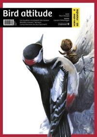 Salamandre, hors série (La). n° 2, Bird attitude
