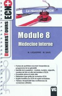 Module 8, médecine interne