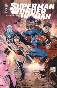 Superman & Wonder Woman. Volume 1, Couple mythique