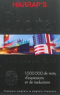 Harrap's shorter : le dictionnaire d'anglais : français-anglais, anglais-français