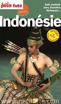 Indonésie : Bali, Lombok, Java, Sumatra, Moluques... : 2015-2016