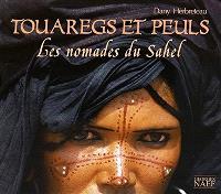 Nomades du Sahel : Touaregs et Peuls