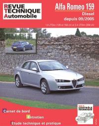 Revue technique automobile. n° B710.6, Alfa Romeo 159 1.9 et 2.4 JTD