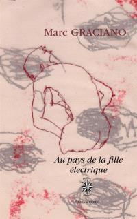 Au pays de la fille électrique