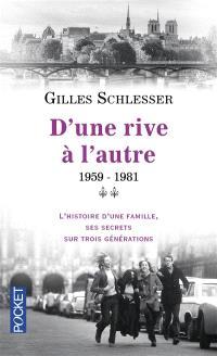 Saga parisienne. Volume 2, 1959-1981 : d'une rive à l'autre