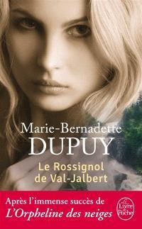 L'orpheline des neiges. Volume 2, Le rossignol de Val-Jalbert