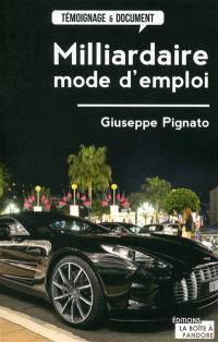 Milliardaire, mode d'emploi
