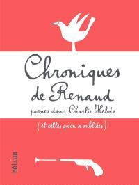 Chroniques de Renaud parues dans Charlie Hebdo : et celles qu'on a oubliées