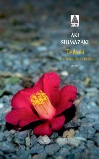 Le poids des secrets. Volume 1, Tsubaki