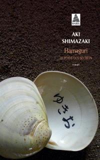 Le poids des secrets. Volume 2, Hamaguri