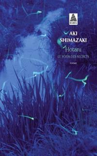 Le poids des secrets. Volume 5, Hotaru