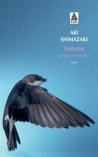Le poids des secrets. Volume 3, Tsubame