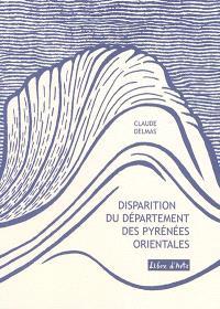 Disparition du département des Pyrénées-Orientales
