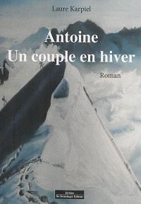 Antoine : un couple en hiver