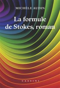 La formule de Stokes, roman