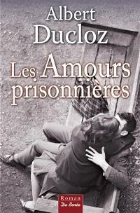 Les amours prisonnières