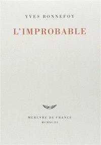 L'improbable; Suivi de Un rêve fait à Mantoue