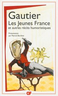 Les Jeunes France : et autres récits humoristiques