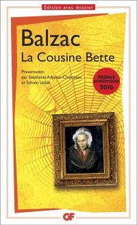 La cousine Bette : prépas scientifiques 2016